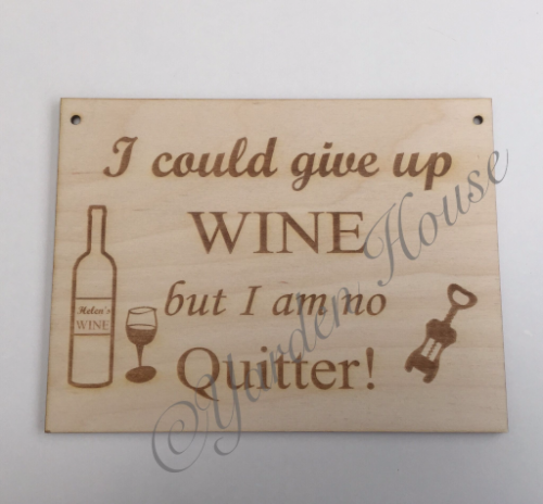 Birch ply 20x15cm (3.6mm) plaque 'I could give up wine...'
