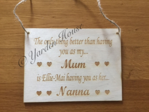 Birch ply 20x15cm (3.6mm) plaque 'The only thing better than having you as my mum'